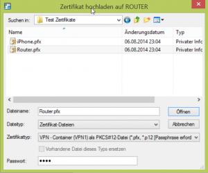 Router Zertifikat auswählen und importieren