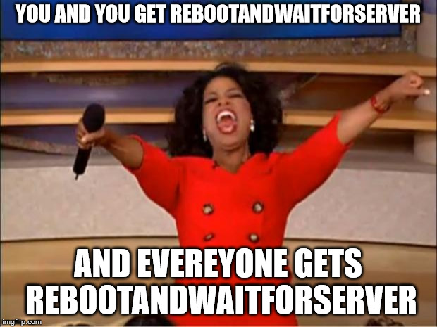 RebootAndWaitForServer